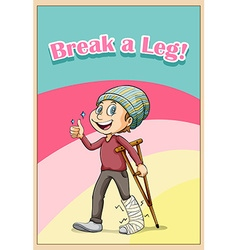 Break a leg idiom concept vector