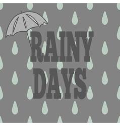 T-shirt rainy days vector
