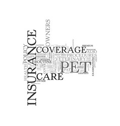 What is pet health insurance text word cloud vector