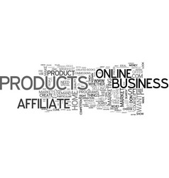 Affiliate products or create your own you decide vector