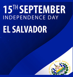 Independence day of el salvador flag and vector