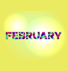 February concept colorful word art vector