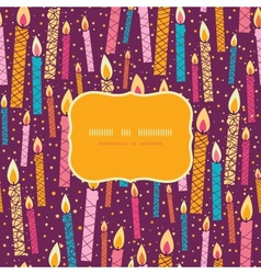 colorful birthday candles frame seamless pattern vector image