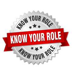 Know your role round isolated silver badge vector
