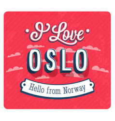 Vintage greeting card from oslo vector