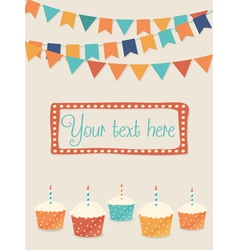 Birthday card with party flags and cupcakes vector