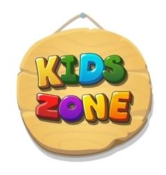 Kids Zone sign or banner Children playground zone vector image