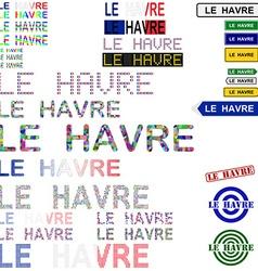 Le havre text design set vector