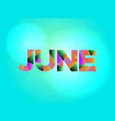 June theme word art vector