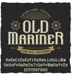 Old mariner vintage poster vector