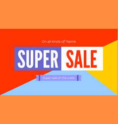 Super sale selling banner poster for shops with vector