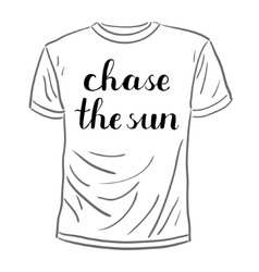 Chase the sun brush lettering vector