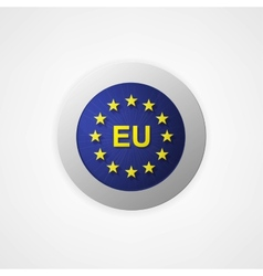 Badge button with European Union vector image vector image
