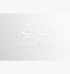 ramadan backgrounds ramadan kareem vector image