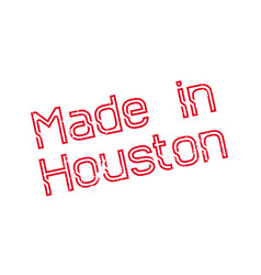 Made in houston rubber stamp vector