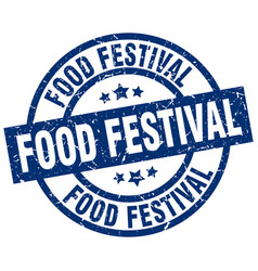 food festival blue round grunge stamp vector image