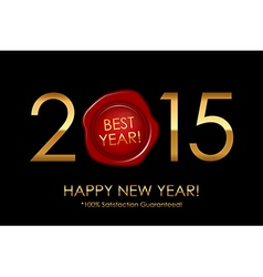 2015 Best Year 100 Satisfaction Guaranteed - vector image