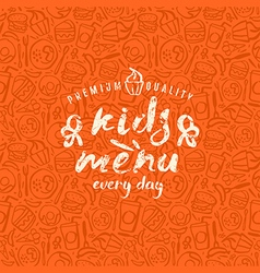 Kids menu label and fast food seamless pattern vector