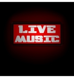Red luminous display board live music vector