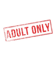 Adult only red rubber stamp on white vector