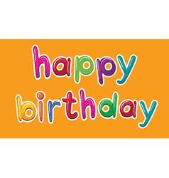 A happy birthday template vector