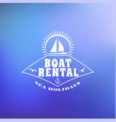 Boat rental summer badge typographic retro style vector
