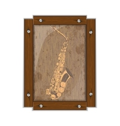 Saxophone image on a wooden board in frame vector image