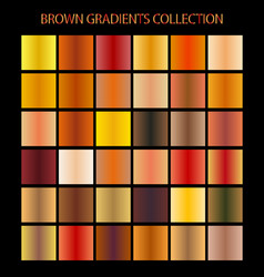 Brown color gradients collection for any kind of vector