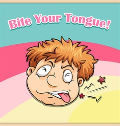 Old saying bite your tongue vector