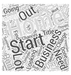 Home Business What to Consider Word Cloud Concept vector image