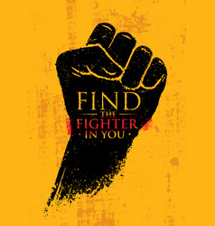 find the fighter in you martial arts motivation vector image