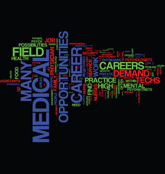 Great careers in the medical field text vector