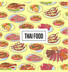 Thai food poster with asian cuisine dishes vector