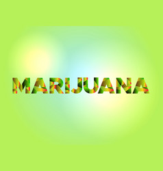 Marijuana theme word art vector