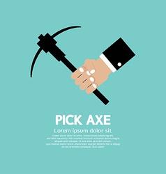 Pick Axe In Hand vector image vector image