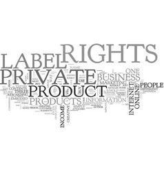 What is private label rights and why do people vector
