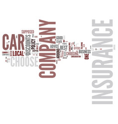 Great car insurance company how is a person to vector