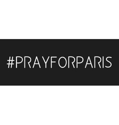 hashtag in prayer about Paris vector image