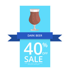 Dark beer 40 off sale on vector