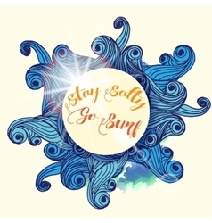 Stay salty go surf typographic nautical vector
