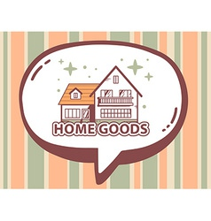 Speech bubble with icon of home goods on vector