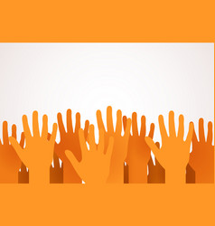 raised up hands volunteering charity or voting vector image vector image