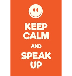 Keep calm and speal up poster vector