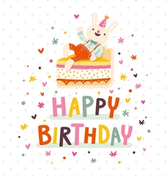 Happy birthday card with bunny and cake vector