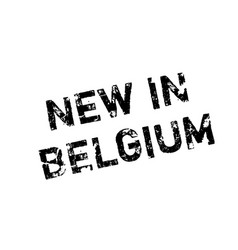 New in belgium rubber stamp vector