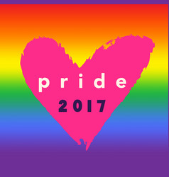 Pride 2017 inspirational gay pride poster vector