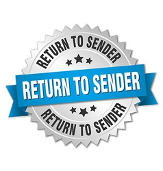 Return to sender 3d silver badge with blue ribbon vector