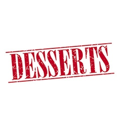 Desserts red grunge vintage stamp isolated on vector
