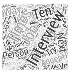 Ten Ways to Get Ready for Your Next Interview Word vector image vector image