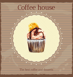 Watercolor coffee house advertisement with cupcake vector